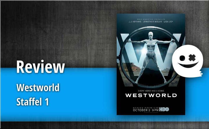 Review – Westworld Staffel 1