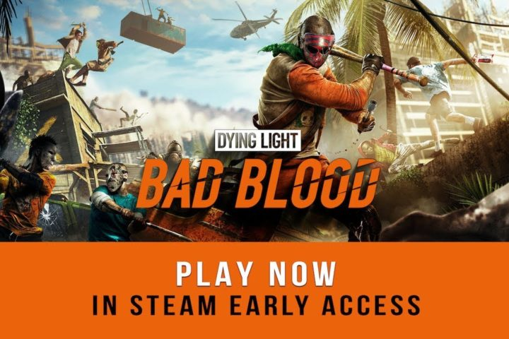 "Battle Royale Ableger ""Dying Light: Bad Blood"" ab sofort via Steam Early Access spielbar"