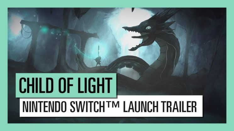 """Child of Light"" ab sofort auch auf der Nintendo Switch!"