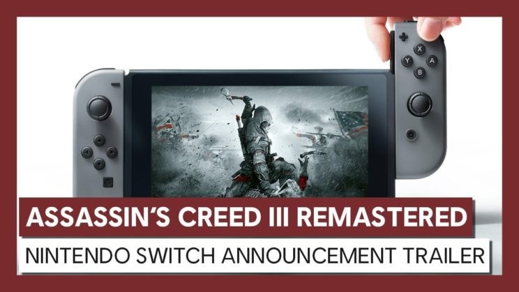 """Assassin's Creed III Remastered"" kommt auch auf die Nintendo Switch"