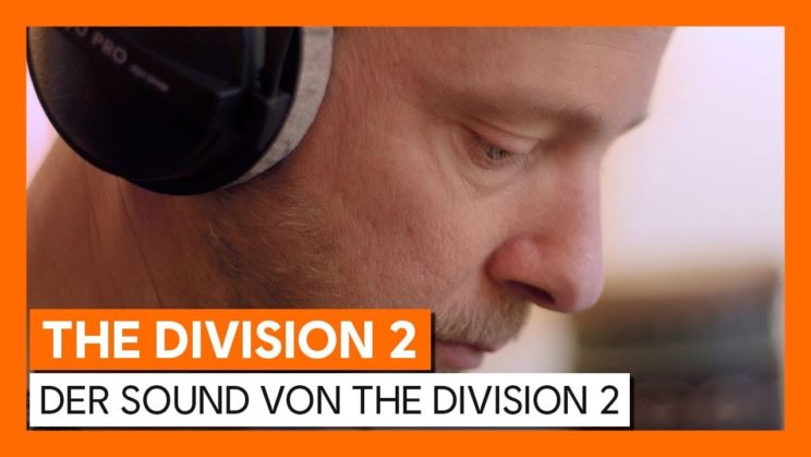 "Video gibt Einblick in das Sounddesign von ""Tom Clancy´s The Division 2"""