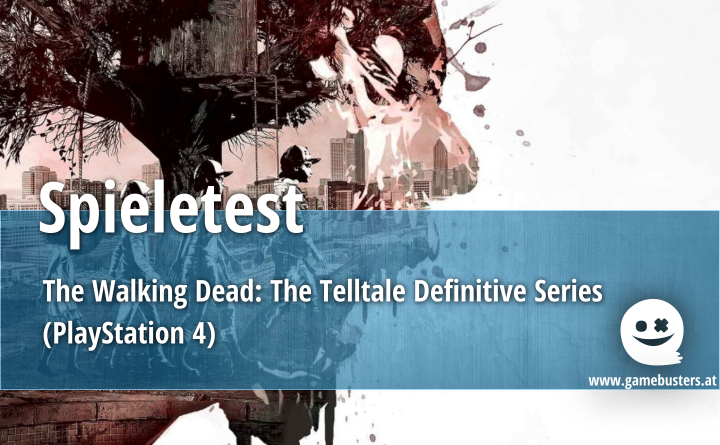 Spieletest – The Walking Dead: The Telltale Definitive Series (PlayStation 4)