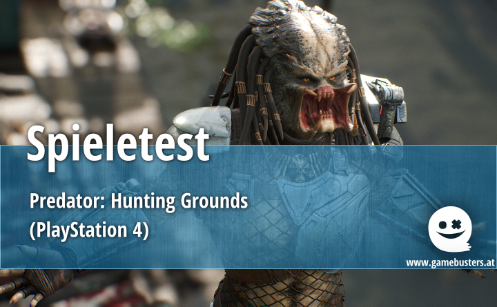 Spieletest – Predator: Hunting Grounds (PlayStation 4)