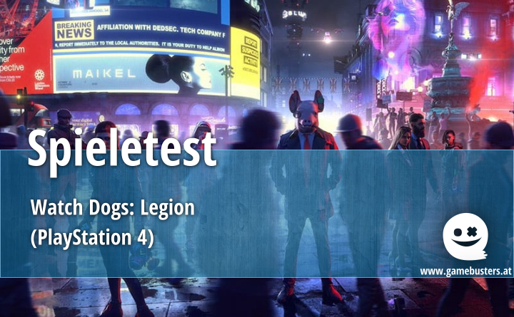 Spieletest – Watch Dogs: Legion (PlayStation 4)